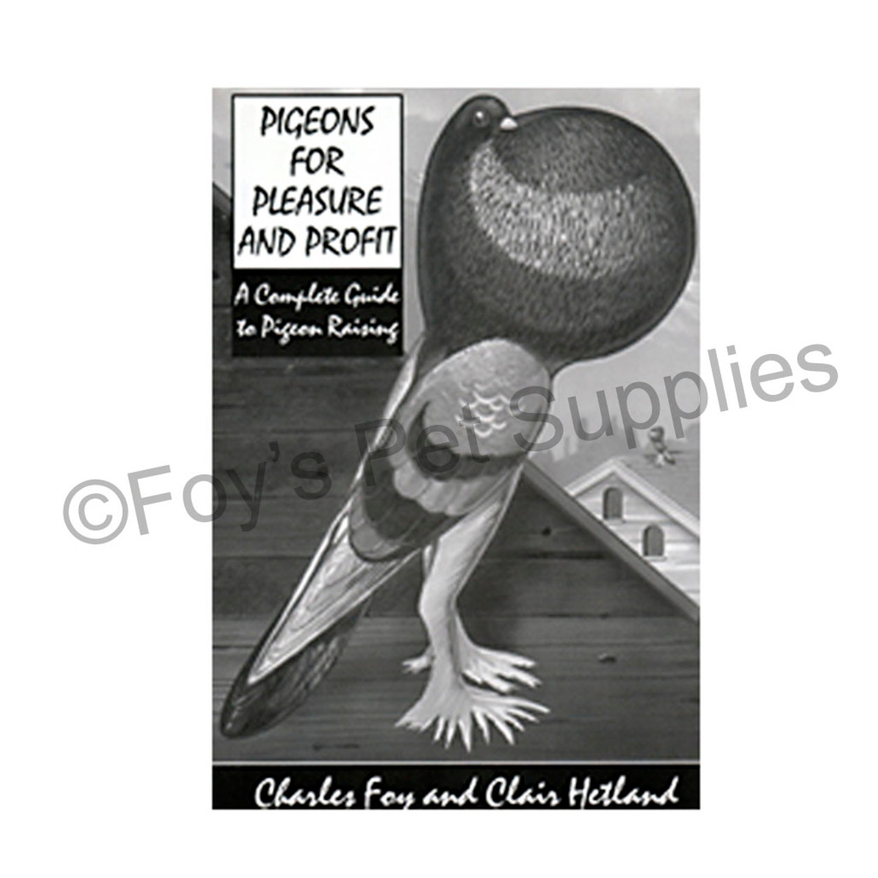 Pigeons For Pleasure And Profit