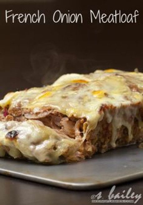 French Onion Meatloaf - (Free Recipe below)