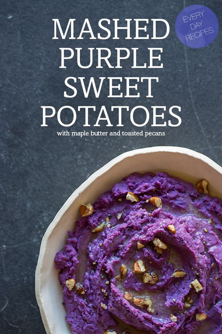 Mashed Purple Sweet Potatoes with Maple Syrup and Roasted Pecans - (Free Recipe below)