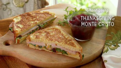 Thanksgiving Monte Cristo Sandwich - (Free Recipe below)