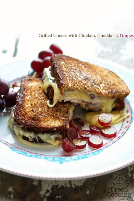 Grilled Cheese with Chicken, Cheddar & Grapes - (Free Recipe below)