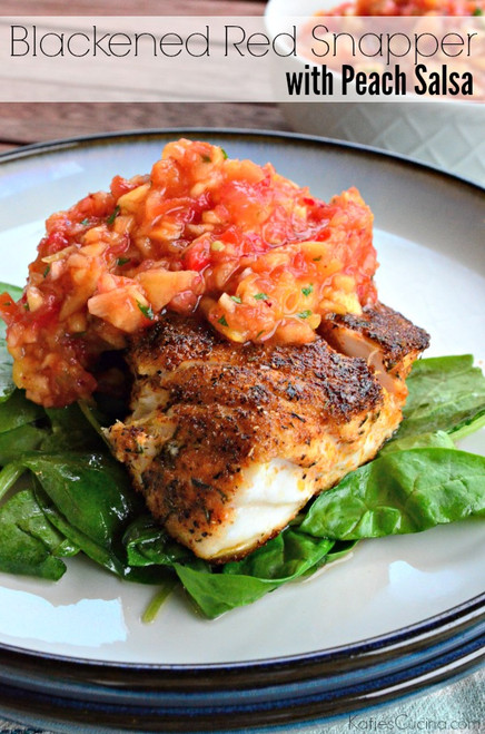 Blackened Red Snapper with Peach Salsa - (Free Recipe below)