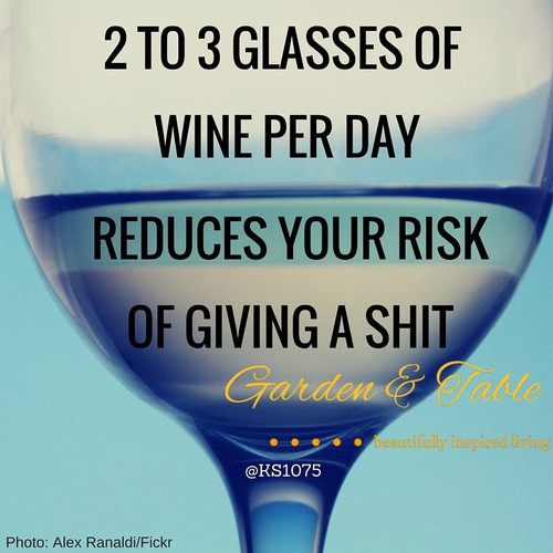 2 to 3 glasses of wine per day quote .... #Quotes
