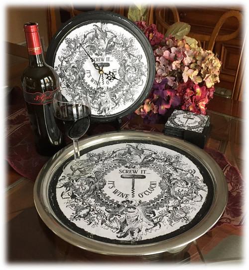 Wine Themed Serving Tray, Coasters, Clock -  Screw It, Wine O'Clock