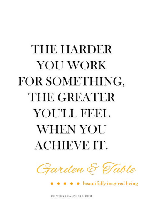 The harder you work for something quote.... #Quotes