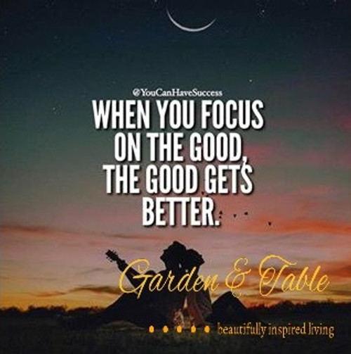 When you focus on the good .... #Quotes
