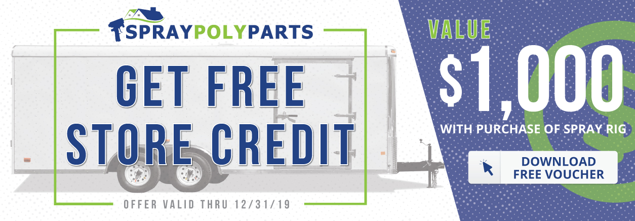 Free Store Credit on Spray Foam Equipment and Supplies