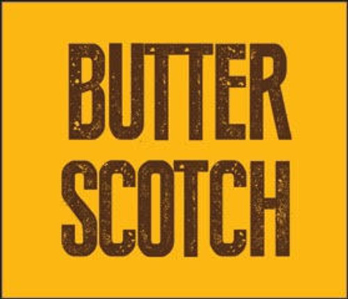 Butter Scotch