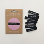 """""""Me Made"""" Sew-In Clothes Label (Pack of 8) By Kylie and The Machine"""