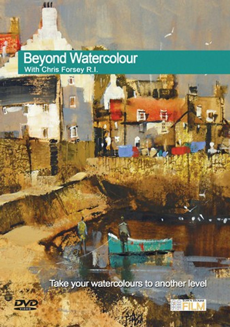 Beyond Watercolour - With Chris Forsey R.I.