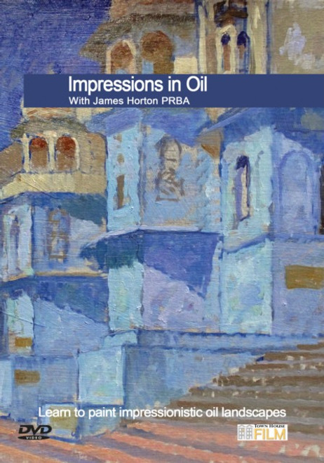 Impressions In Oil With James Horton PRBA