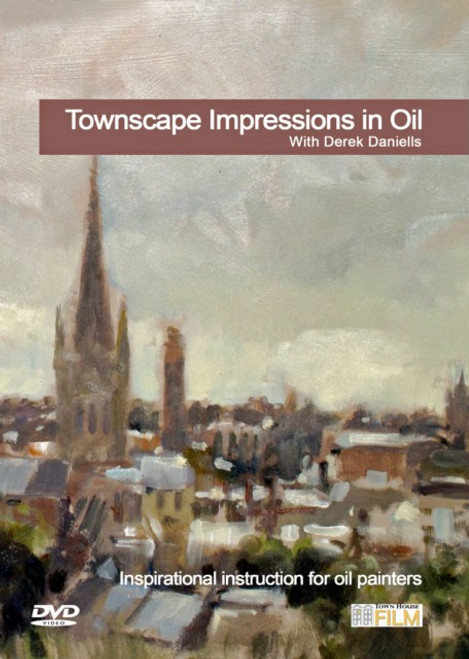 Townscape Impressions in Oil  - With Derek Daniells