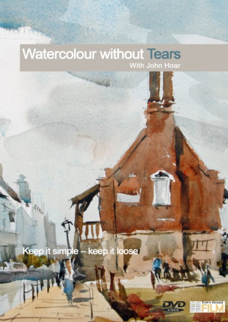 Watercolour Without Tears -  With John Hoar