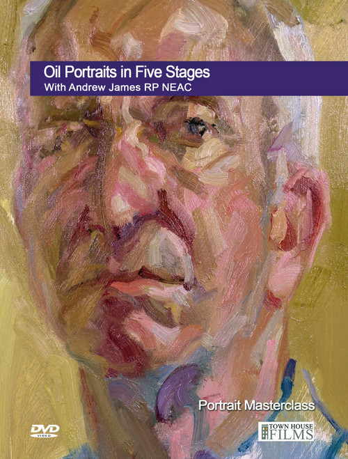 Oil Portraits In Five Stages With Andrew James RP NEAC