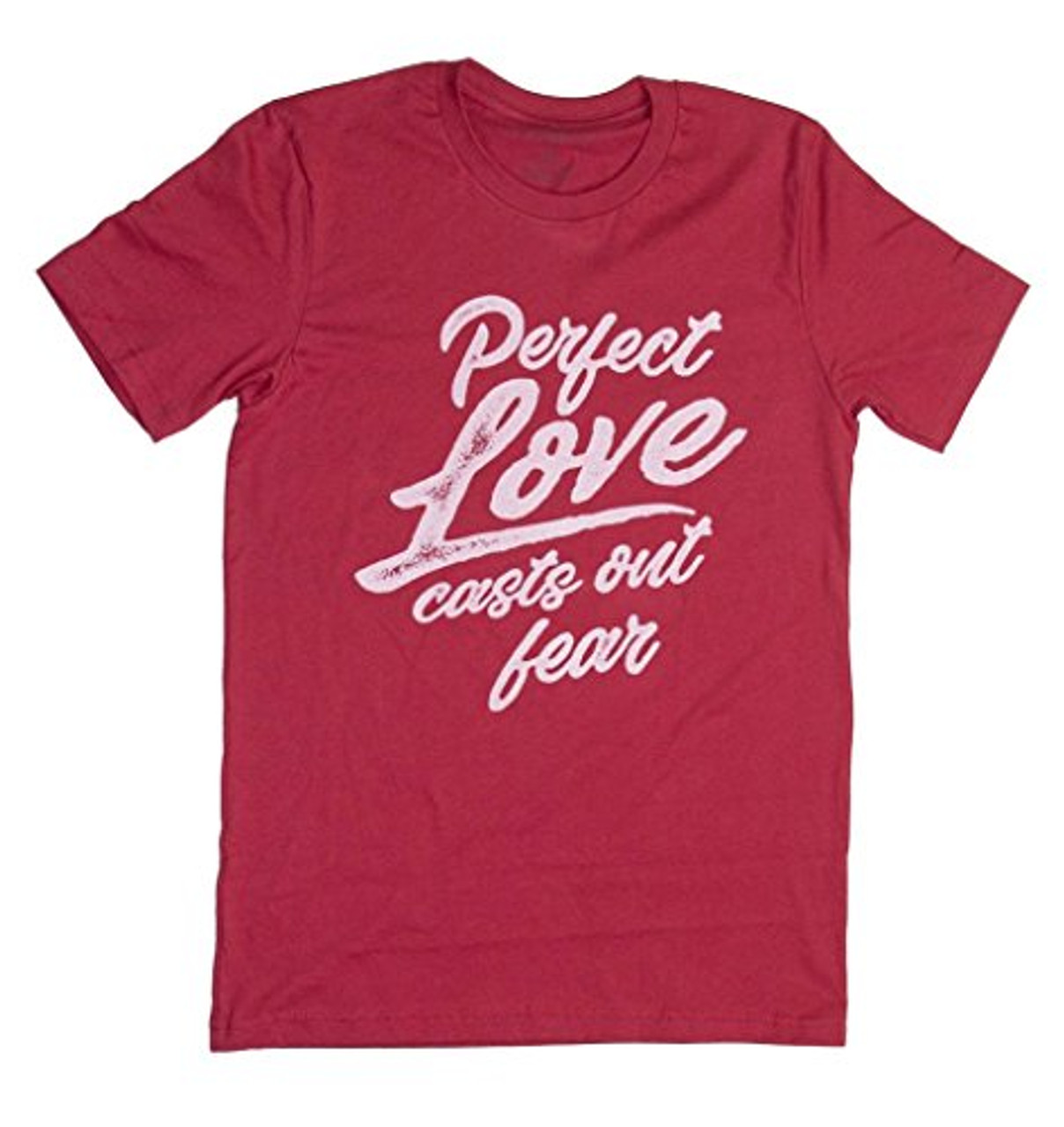 11d7401bf3 Crazy Cool Threads Perfect Love Casts Out Fear Short Sleeve T-shirt - Trenz  Shirt Company