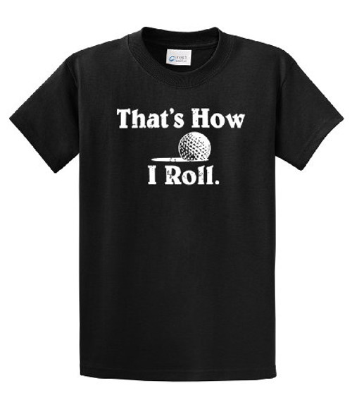 Golfing That's How I Roll Country Club Golf Ball Funny Humor Men's Short Sleeve T-shirt