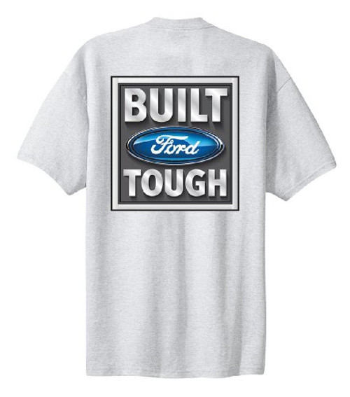 Ford Tough Logo Built Ford Tough Pickup Truck F150 Official Authentic Tee