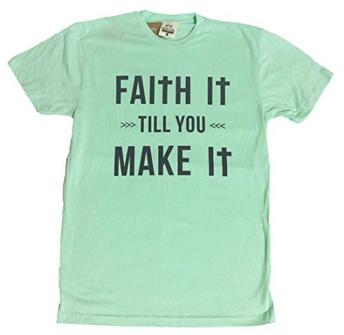 ATX Mafia Faith It Till You Make It T-Shirt-Mint-Large