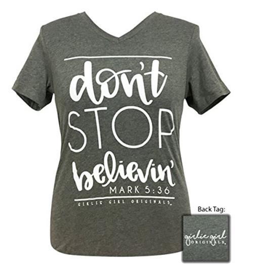 """Girlie Girl Originals """"Don't Stop Believin Mark 5:36 Women's Tee Shirt Deep Heather"""