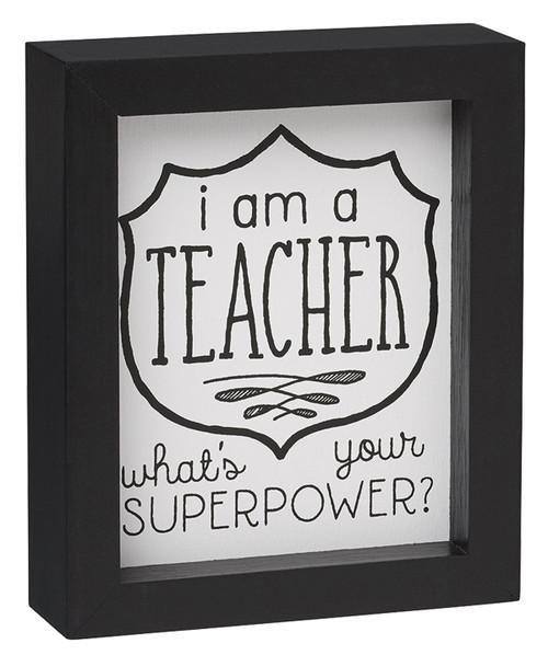 A Teacher Framed Box Sign