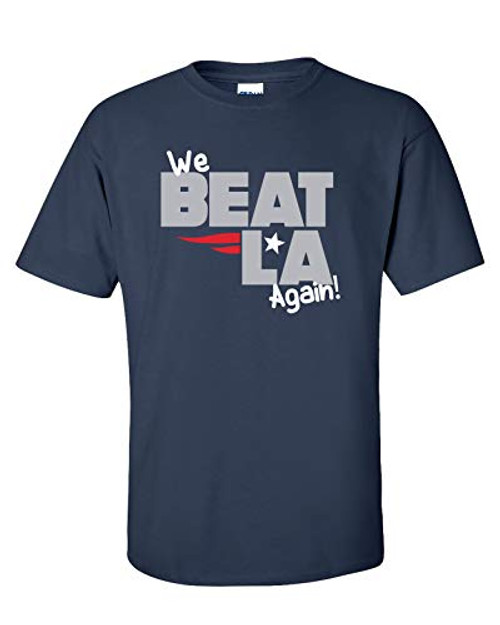 Patriots We Beat LA Again Adult Unisex Short Sleeve Tee Shirt Navy