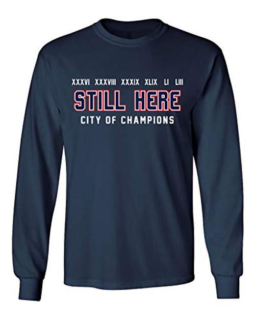 Patriots Still Here City of Champions Adult Long Sleeve Shirt Navy