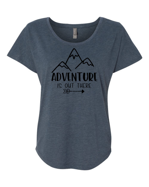 Women's Adventure Is Out There Inspirational Dolman Top