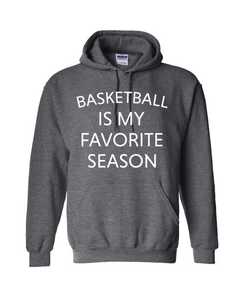Basketball Is My Favorite Season Unisex Hoodie Dark Heather