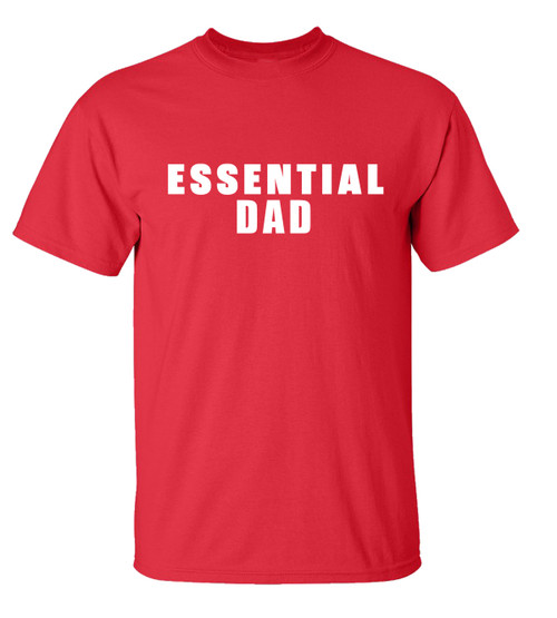 Father's Day Essential Dad T-Shirt