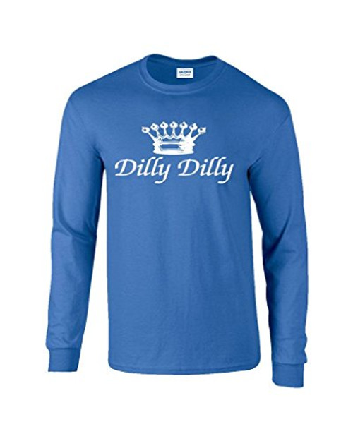 Funny Beer Drinking Dilly Dilly Script Adult Long Sleeve Tee Shirt Royal