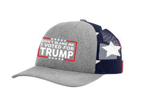 Don't Blame Me I Voted for Trump Funny Political Men's Mesh Back Trucker Hat