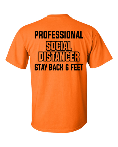 Adult Unisex Professional Social Distancer Stay Back 6 Ft Short Sleeve T-shirt