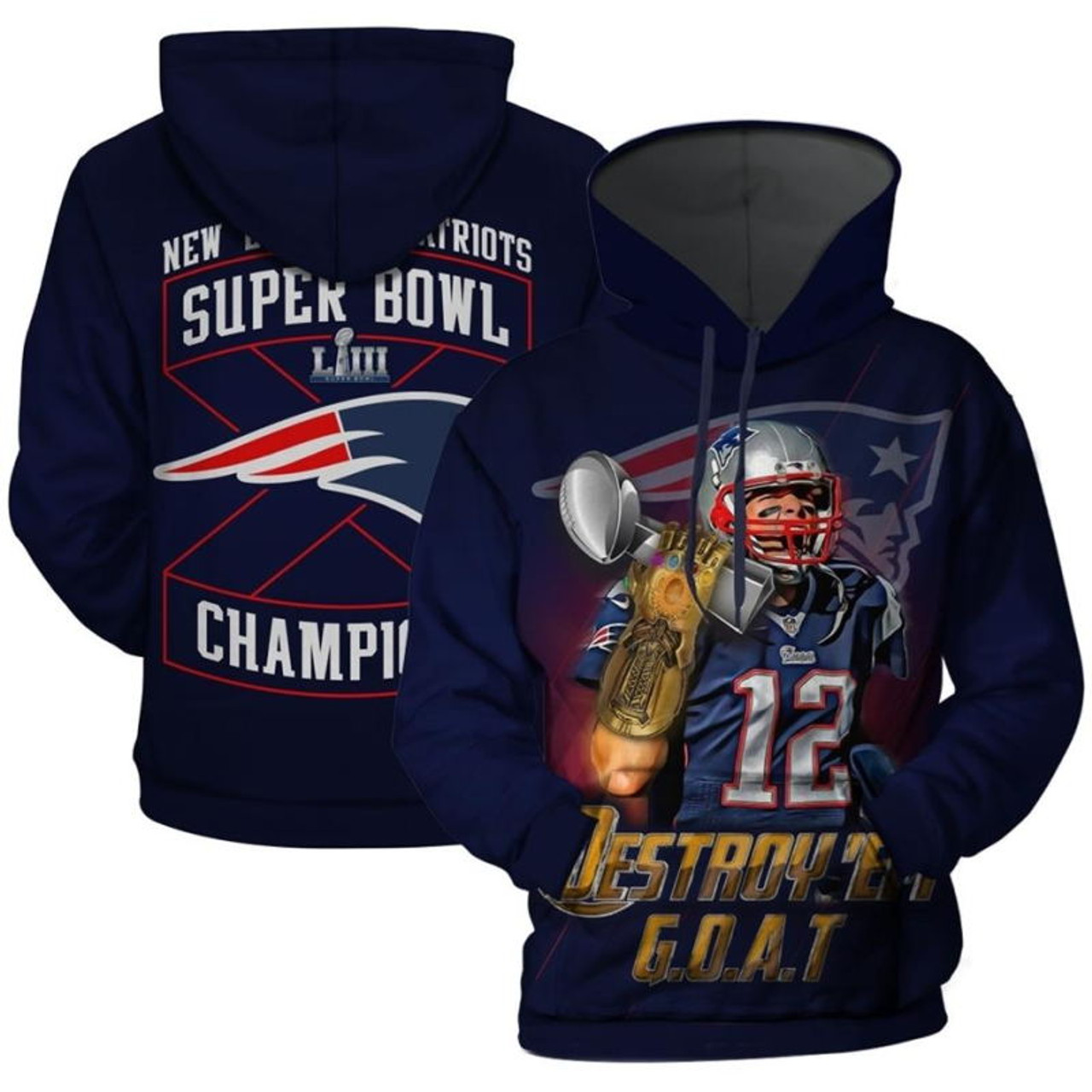 **(OFFICIALLY-LICENSED-N.F.L.NEW-ENGLAND-PATRIOTS-SUPER-BOWL-CHAMPIONS-LIII & TOM-BRADY-NO.12-DESTROY-'EM-G.O.A.T/NICE-CUSTOM-3D-GRAPHIC-DOUBLE-SIDED-PRINTED-OFFICIAL-PATRIOTS-DESIGNS-LOGOS,WARM-PREMIUM-PULLOVER-POCKET-HOODIES)**