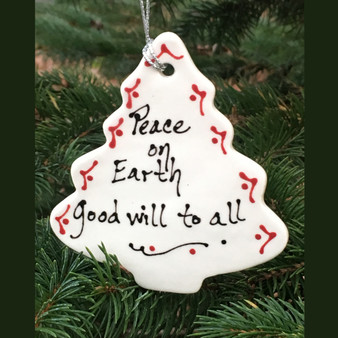 Peace on Earth ~ Good will to all </br>Tree Ornament