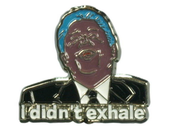"Clinton ""Didn't Exhale"" Metal Dabber"