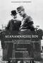 Κωνσταντίνου Ζαβιτσιάνου: Αι αναμνήσεις του εκ της ιστορικής διαφωνίας Βασιλέως Κωνσταντίνου και Ελευθερίου Βενιζέλου όπως την έζησε (1914-1920) | Πρώτος Τόμος