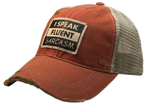 """Distressed Hat """"I Speak Fluent Sarcasm"""""""