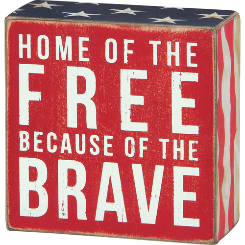 Box Sign-Home of the Free