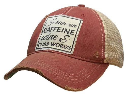 "Distressed Hat ""I run on Caffeine Wine & Cuss Words"""