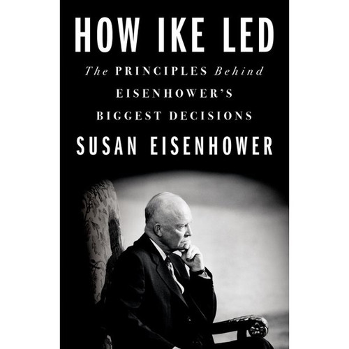 How Ike Led , Susan Eisenhower
