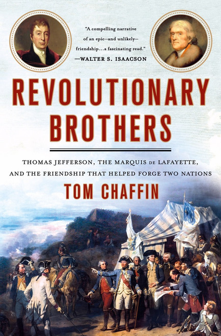 Revolutionary Brothers , Tom Chaffin