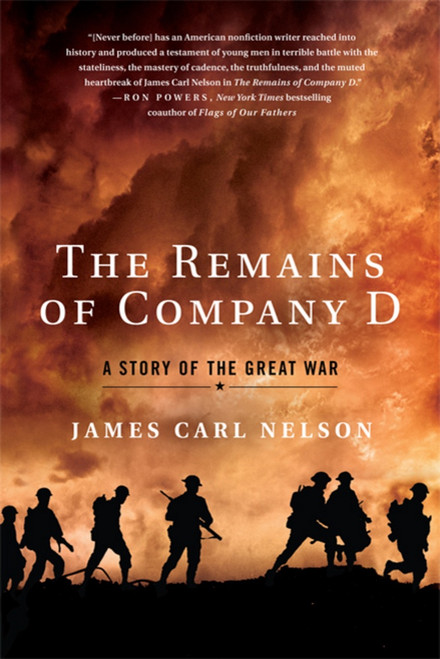 The Remains of Company D , James Carl Nelson