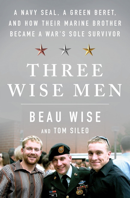 Three Wise Men , Beau Wise & Tom Sileo