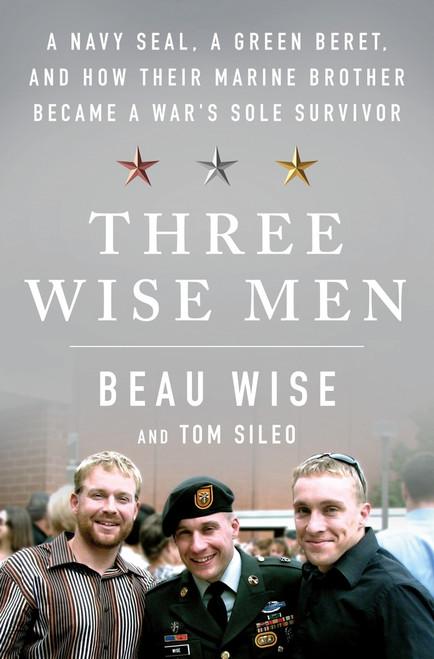 Three Wise Men , Beau Wise & Tom Sileo