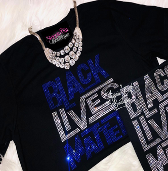 Black Lives Matter Clear and Any Color Rhinestone Bling Shirt