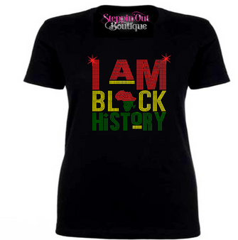I am Black History Rhinestone Bling Shirt