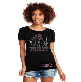Dirty Thirty Rhinestone Bling Shirt