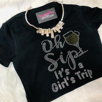 Oh Sip It's a Girl's Trip Rhinestone Bling Shirt