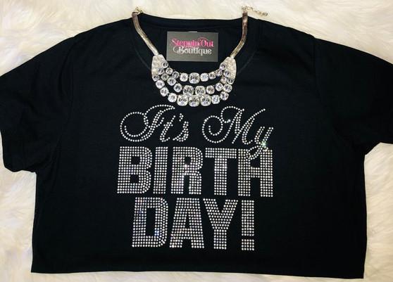 It's My Birthday Clear Rhinestone Bling Shirt