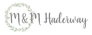 M&M Haderway